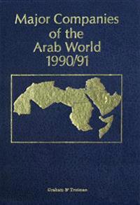 Major Companies of the Arab World 1990/91