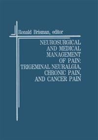 Neurosurgical and Medical Management of Pain
