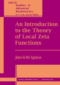 An Introduction to the Theory of Local Zeta Functions