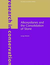 Alkoxysilanes And The Consolidation Of Stone