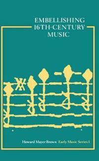 Embellishing 16th-Century Music