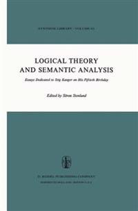 Logical Theory and Semantic Analysis