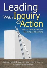 Leading With Inquiry and Action