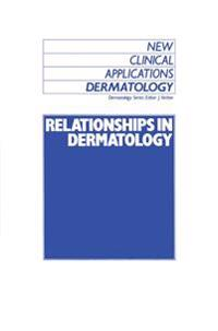 Relationships in Dermatology