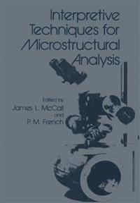 Interpretive Techniques for Microstructural Analysis