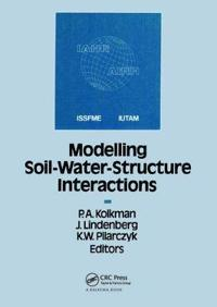 Modelling Soil-Water-Structure Interactions Sowas 88