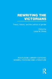 Rewriting the Victorians
