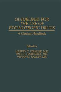 Guidelines for the Use of Psychotropic Drugs