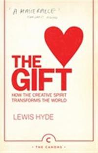 Gift - how the creative spirit transforms the world