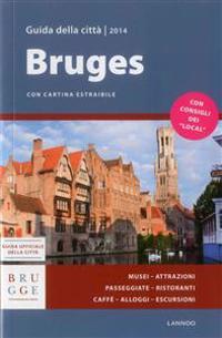 Bruges Guida Della Città 2014 / Bruges City Guide 2014