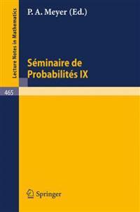 Seminaire de Probabilites IX