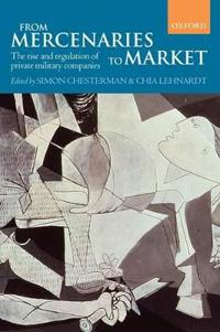 From Mercenaries to Market