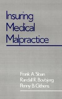 Insuring Medical Malpractice