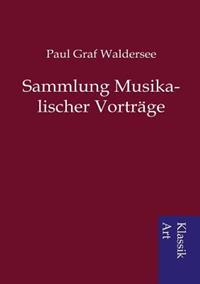 Sammlung Musikalischer Vortrage