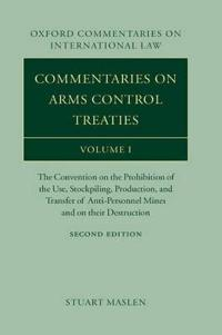 Commentaries on Arms Control Treaties Volume 1