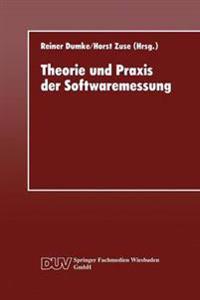 Theorie Und Praxis Der Softwaremessung