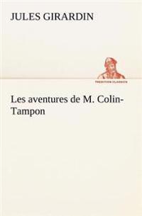 Les Aventures de M. Colin-Tampon