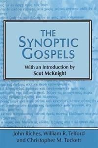The Snyoptic Gospels