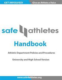 Safe4athletes Handbook: Athletic Department Policies and Procedures