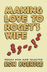Making Love to Roget's Wife