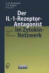 Der Il-1-Rezeptor-Antagonist Im Zytokin-Netzwerk
