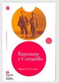 Rinconete y cortadillo/ Rinconete and Cortadillo