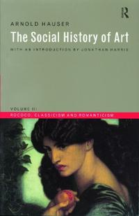 Social History of Art, Volume 3