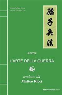 L'Arte Della Guerra: Versione Italiana-Cinese