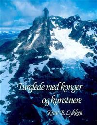 Turglede med konger og kunstnere - Lykken Knut B. pdf epub