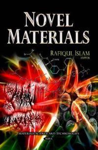 Novel Materials