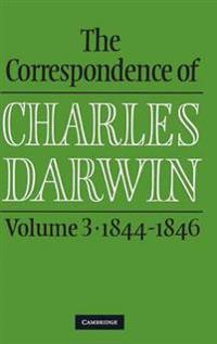 The Correspondence of Charles Darwin, 1844-1846