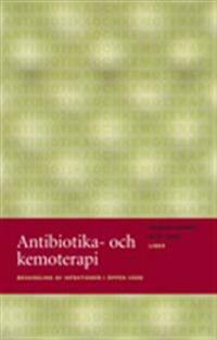 Antibiotika- och kemoterapi - Behandling av infektioner i öppen vård