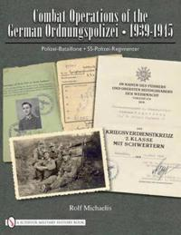 Combat Operations of the German Ordnungspolizei, 1939-1945
