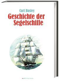 Geschichte der Segelschiffe
