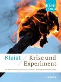 Kleist: Krise und Experiment