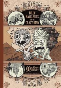 Billy Hazelnuts and the Crazy Bird