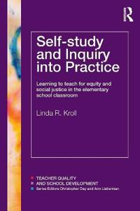 Self-study and Inquiry into Practice