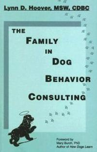The Family in Dog Behavior Consulting
