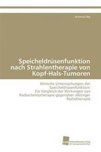 Speicheldrusenfunktion Nach Strahlentherapie Von Kopf-Hals-Tumoren