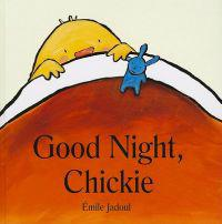 Good Night, Chickie
