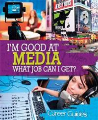 Media What Job Can I Get?