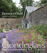 Clondeglass: Creating a Garden Paradise
