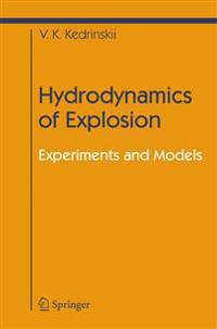 Hydrodynamics of Explosion: Experiments and Models