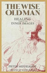 The Wise Old Man: Healing Through Inner Images