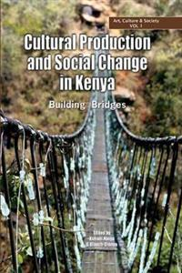 Cultural Production and Change in Kenya
