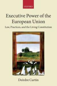 Executive Power in the European Union