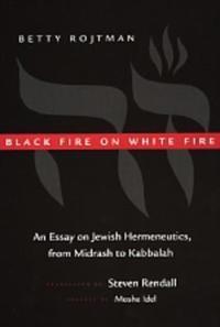 Black Fire on White Fire