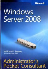 Windows Server 2008 Administrator's Pocket Consultant