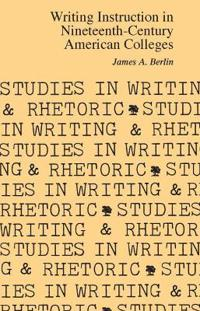 Writing Instruction in Nineteenth-Century American Colleges
