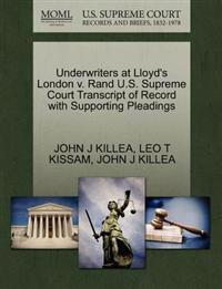 Underwriters at Lloyd's London V. Rand U.S. Supreme Court Transcript of Record with Supporting Pleadings